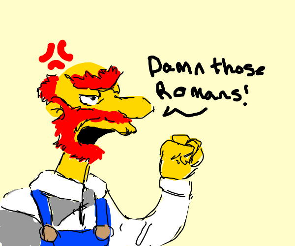 groundskeeper Willie talking about Romans