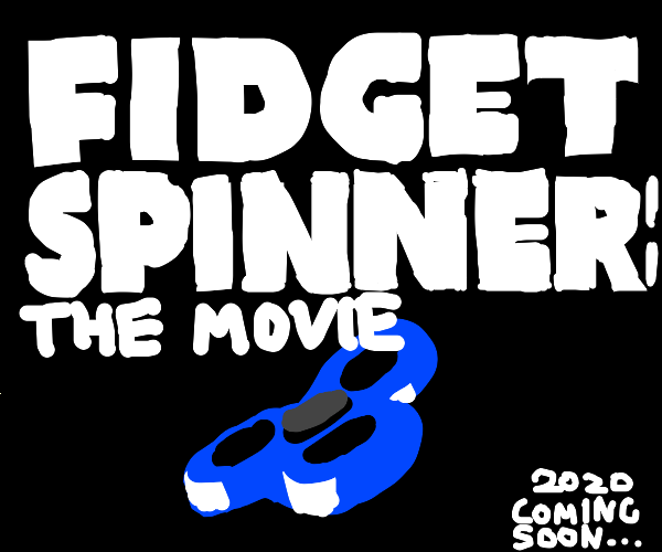 Fidget Spinner Movie 2020
