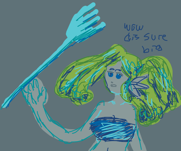 Mermaid's got herself a giant dinglehopper