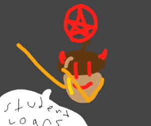demonic acorn dabs and says student loans