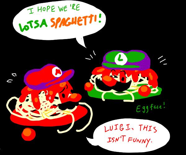 mario bros are spagetti