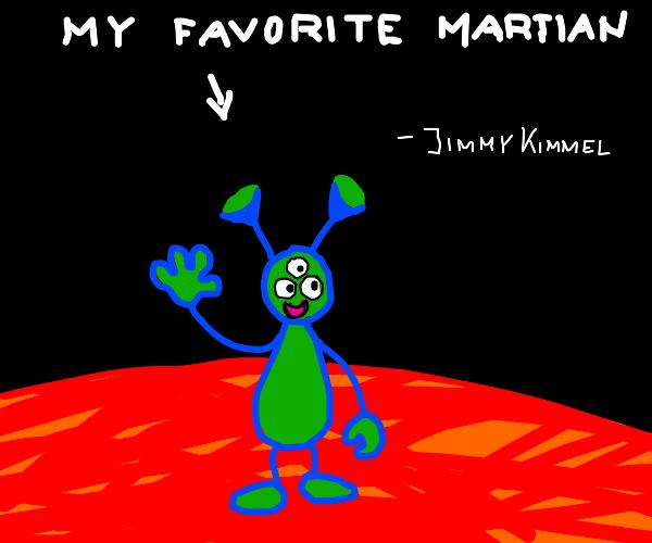 You favorite Martian