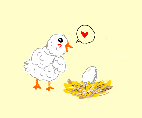 hen loves her single egg