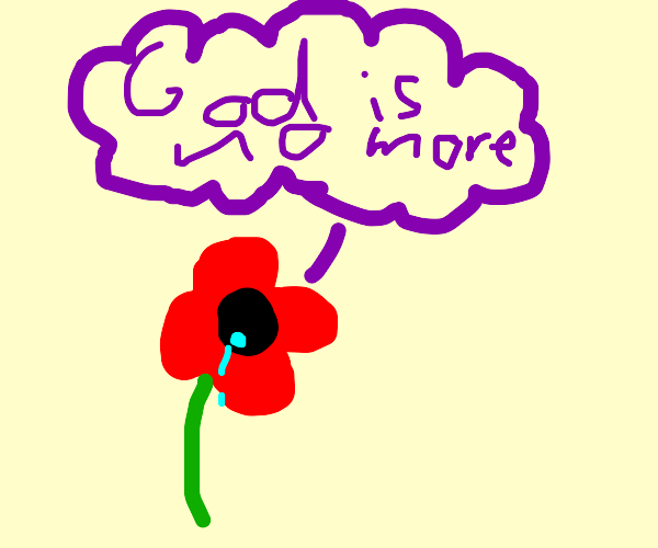 Alone poppy thinks god is no more