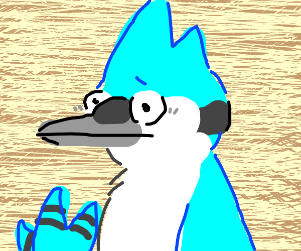 The blue jay from Regular Show