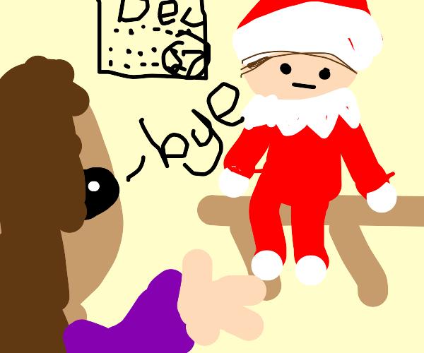 Bye Elf on the Shelf, It's not Christmas