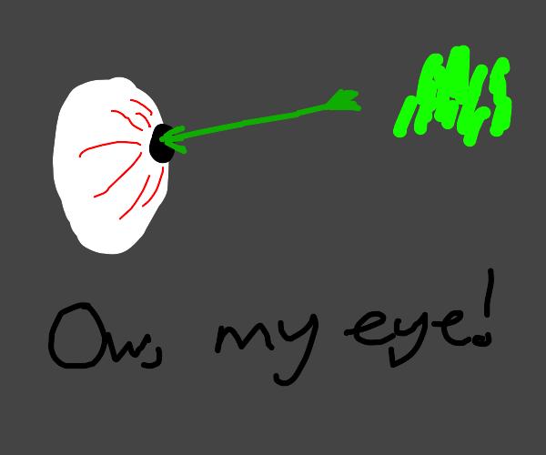 Got grass in my eye