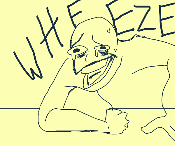 The wheeze laugh guy