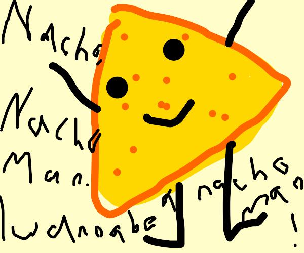 I am the Nacho Man