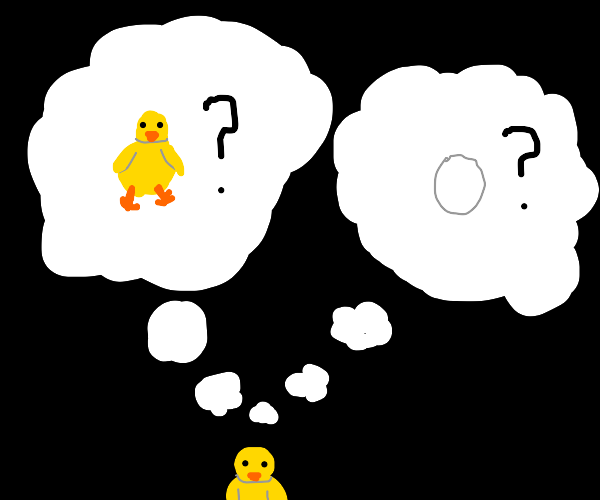 Chick debates which came first.