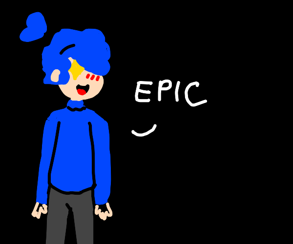"Man with blue hair & blue sweater says ""epic"""