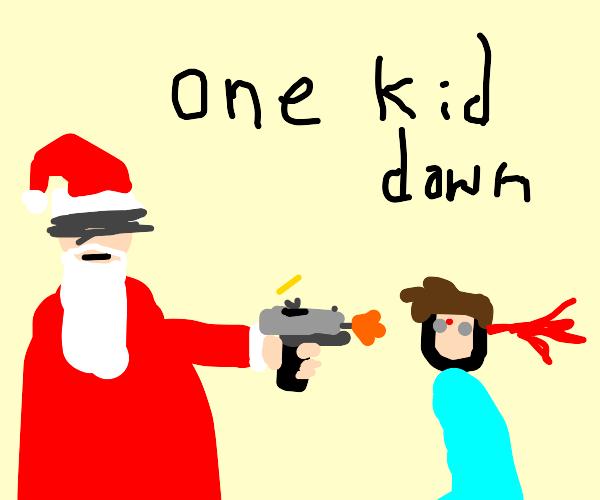 Santa is killing kids