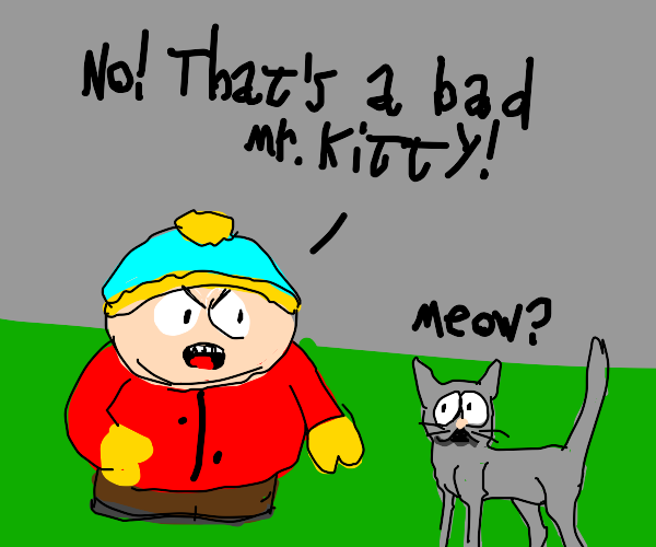 Eric from southpark doesnt like the kitty