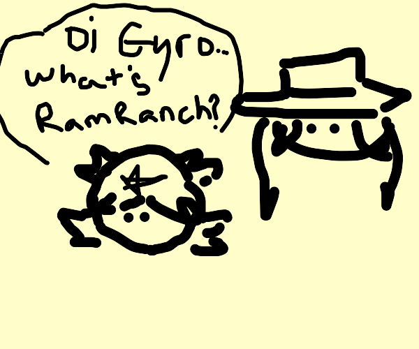 Johnny asks Gyro what is ram ranch