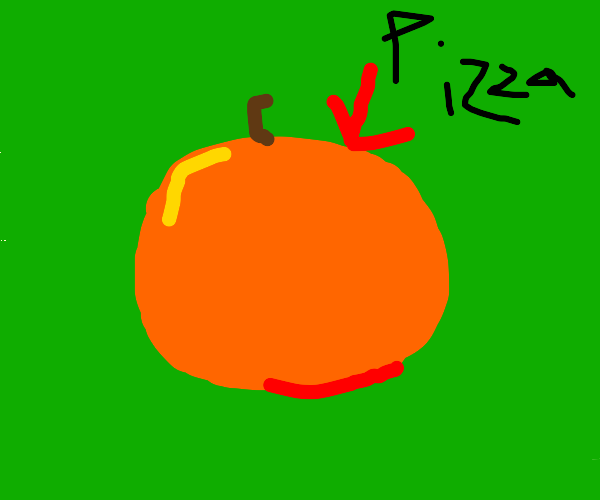 It's an orange but amma say pizza