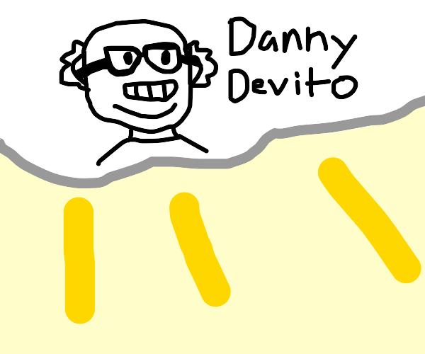 our god, danny devito
