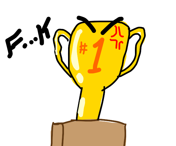 angry trophy