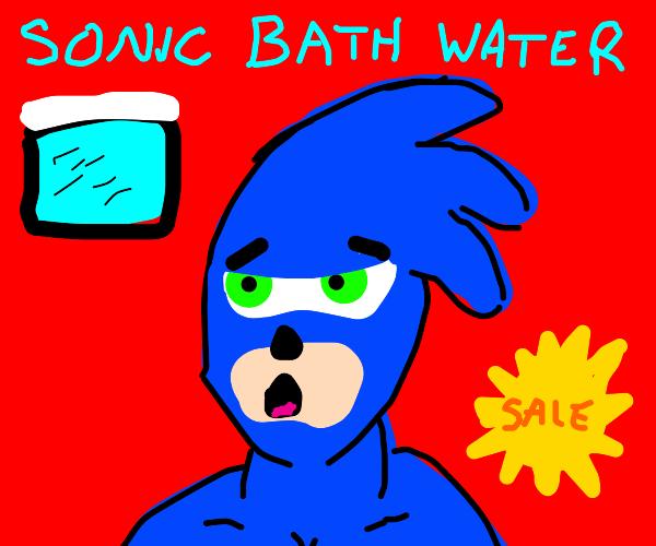 sonic sells his bath water