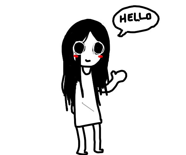 creepy girl greets you