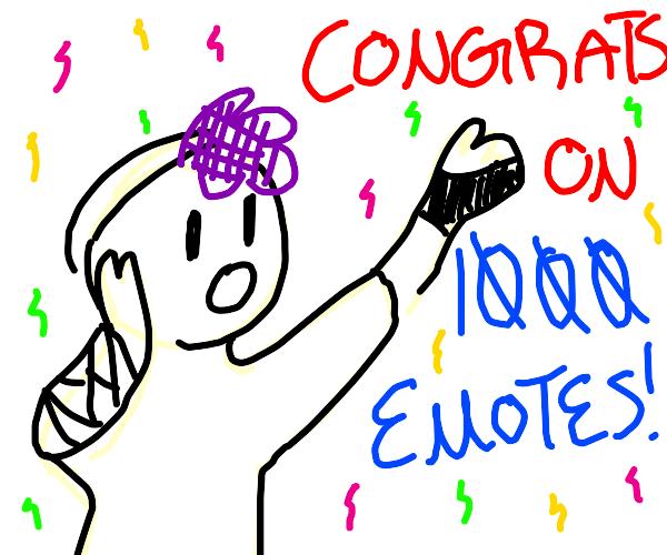 I got 1000 emotes so Free Draw!
