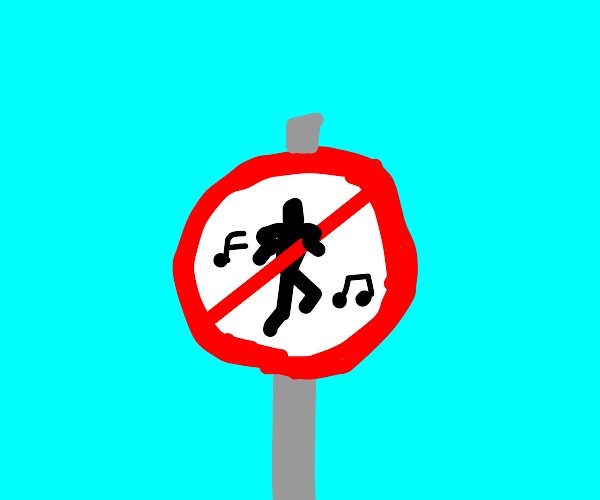 sign that bans dancing