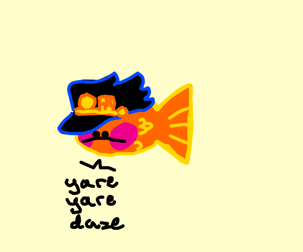 Jotaro Kugo Fish says Yare Yare Daze