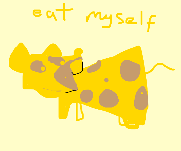 Cheese mouse wants to do self-cannibalism