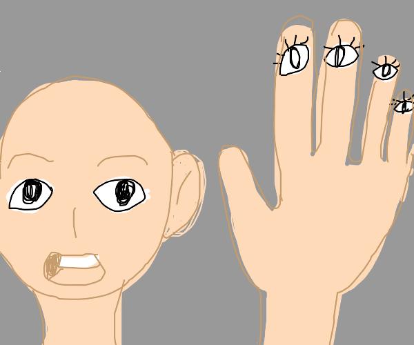 man with eyeball fingers