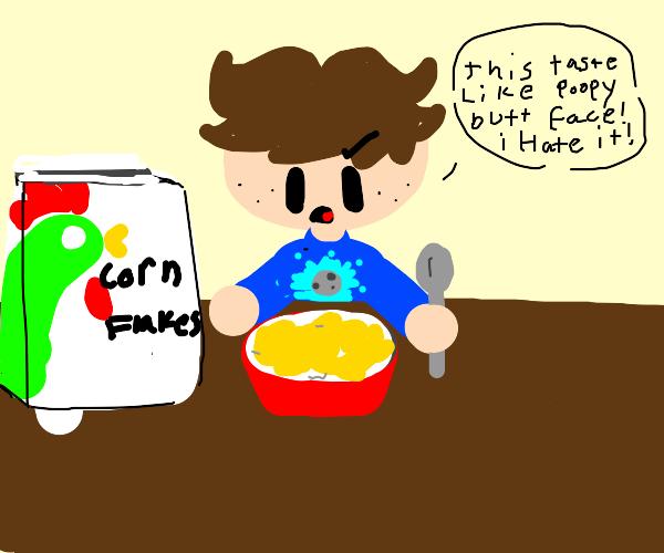Corn flakes taste bad