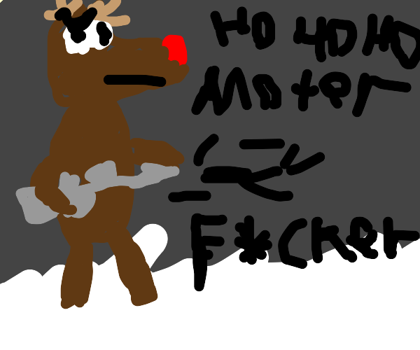 The reindeer's back for revenge. With an AK47