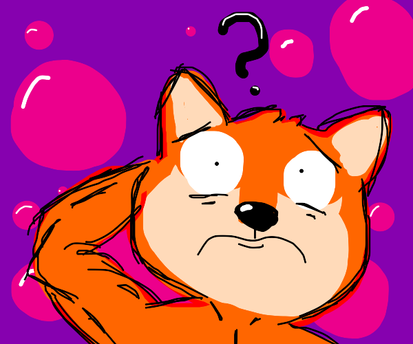 Buff Fox is confused