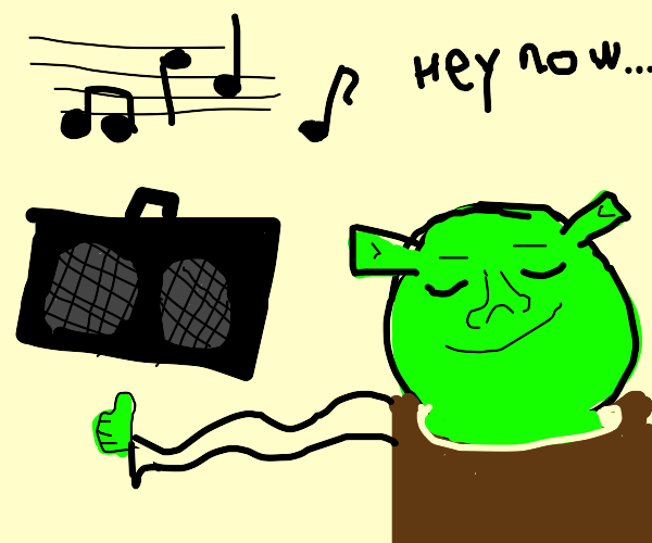 Shrek is chilling with the song all star