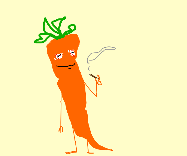 carrot happy cause it has weed