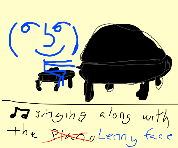 Lenny face playing piano
