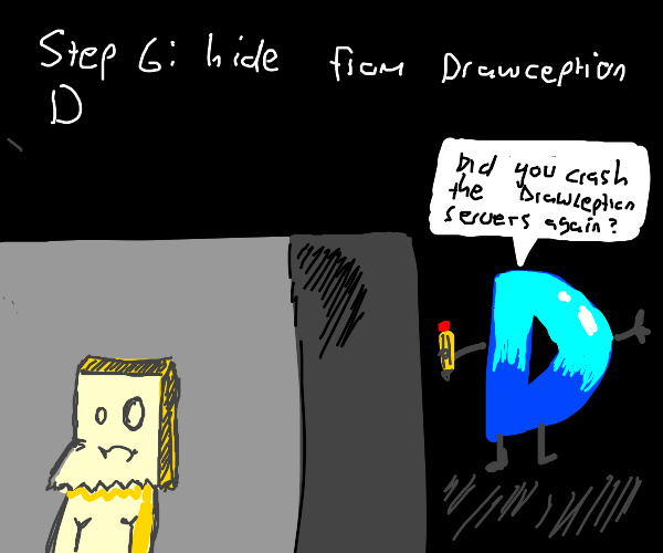 Step 5: Play more drawception to fill queue