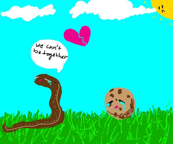 Um: garden snake breaks up with cookie?