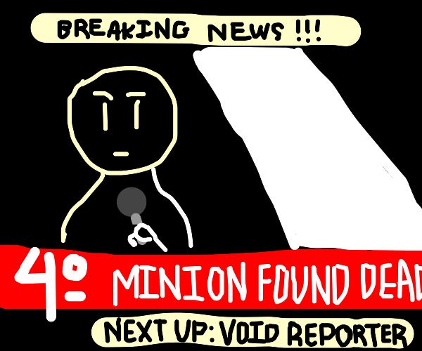 on the news: a dead minion