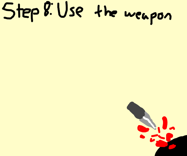 Step 7: Grab your hat and look for a weapon