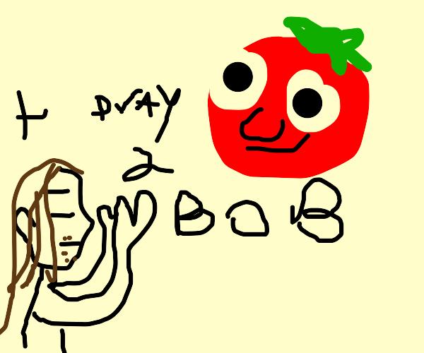 jesus praying to bob the tomato