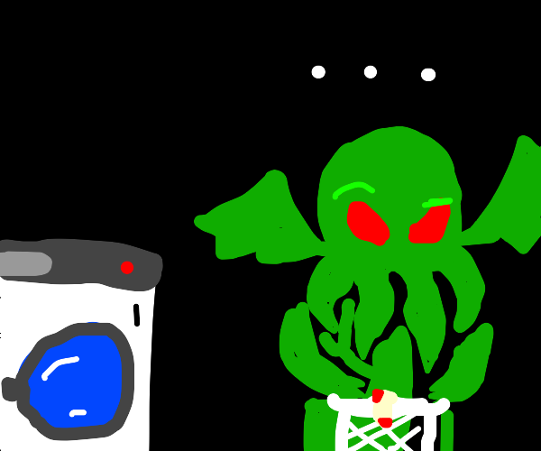 Cthulhu impatiently awaiting laundry to end