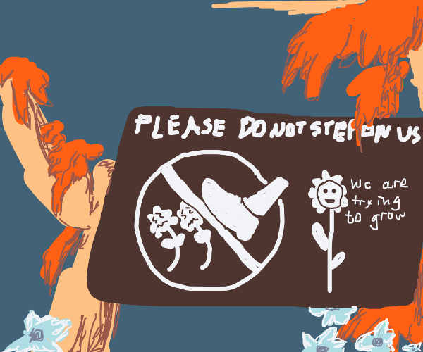 Woods with a do not step on flowers sign