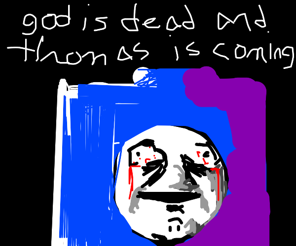 THOMAS IS COMING FOR YOU