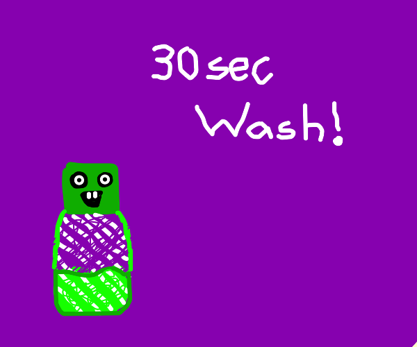 WaSh yOuR hANdS FOr 30 SeCOndS