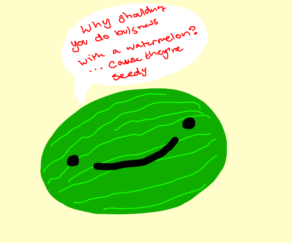 Watermelon telling jokes