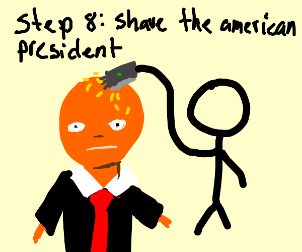 step 8: go save the american president
