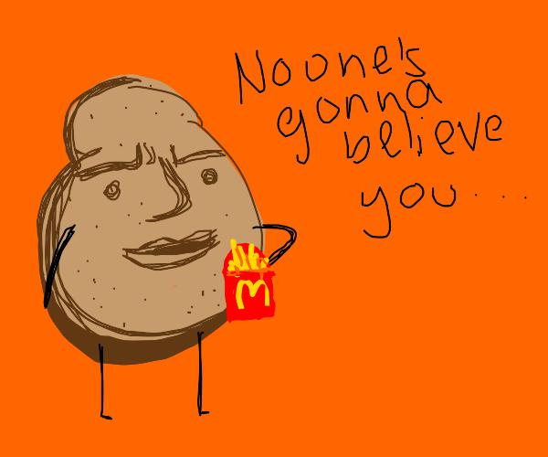 Potato cannibalism