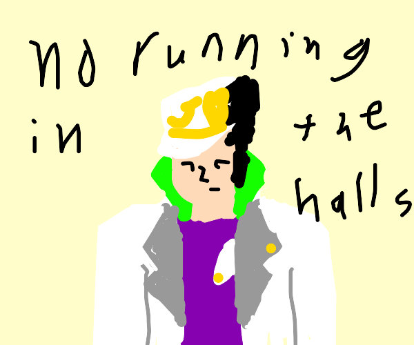"""Anime man says """"No running in the halls"""""""