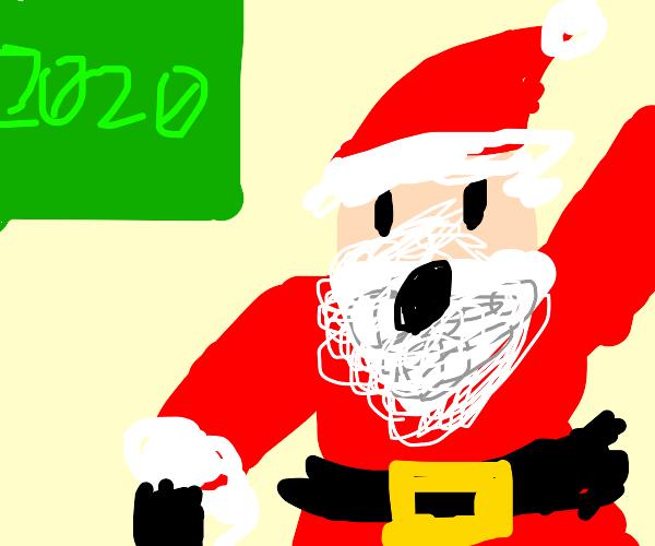 Santa has 2020 hype
