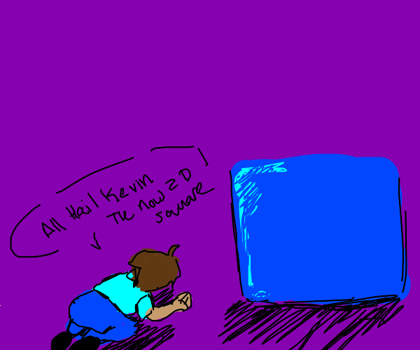 Hailling kevin the now 2d square