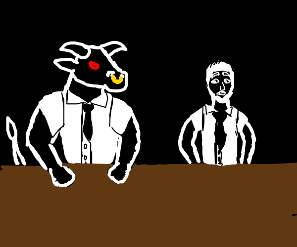 Minotaur and guy at a meeting